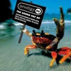 Added-Fat-Ep-The-Prodigy