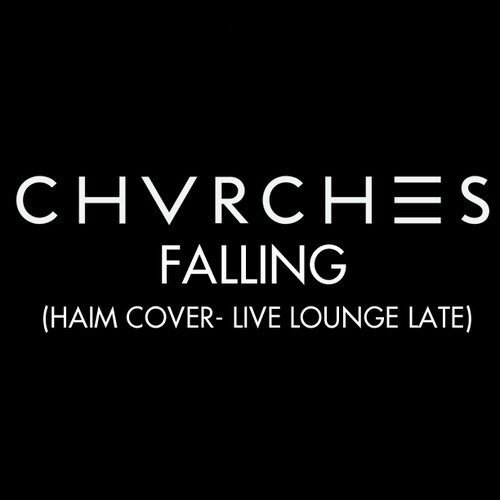 CHVRCHES - Falling