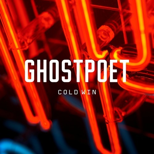 Ghostpoet - Cold Win