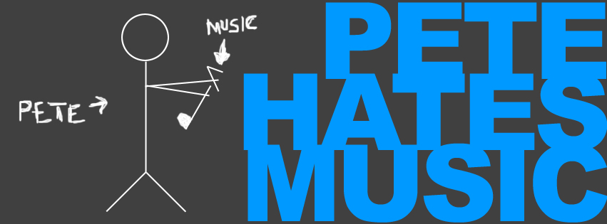 PeteHatesMusic (Facebook banner)