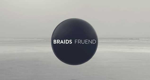 BRAIDS - FRUEND - YouTube screen cap