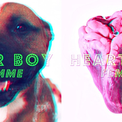 FEMME - Fever Boy and Heartbeat