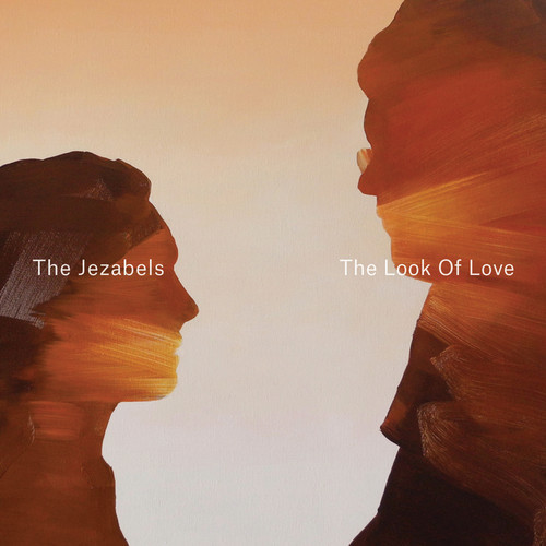 The Jezabels - Look of Love