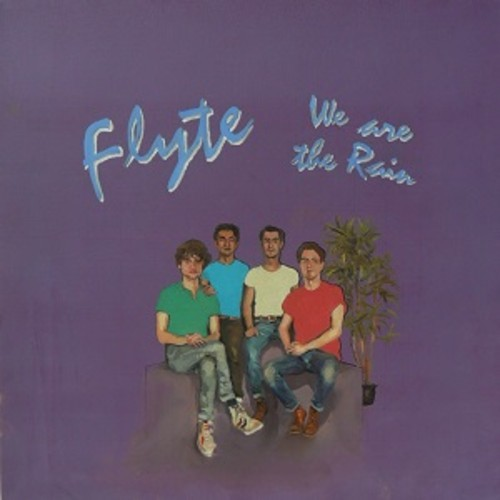Flyte - we are the rain