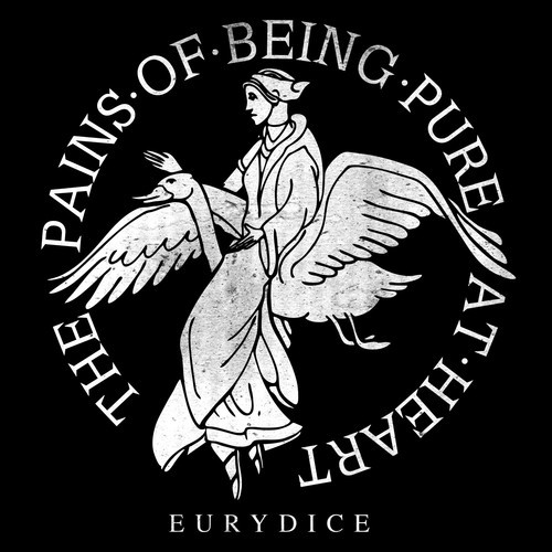 Pains of Being Pure at Heart - Eurydice