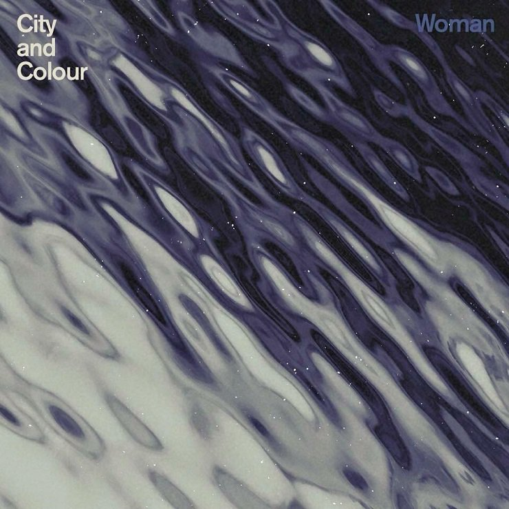 City and Colour - Woman