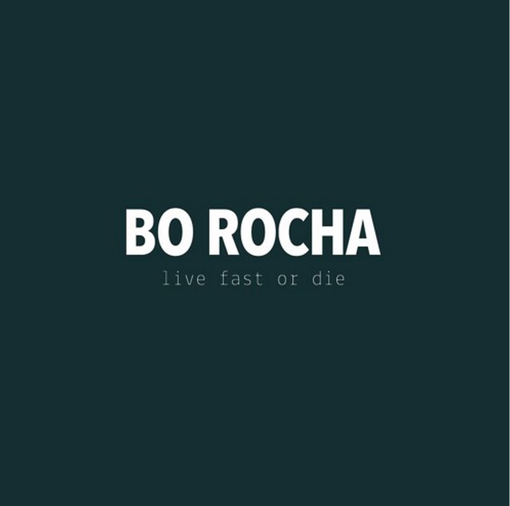 Bo Rocha - Live Fast or Die via SoundCloud screen cap